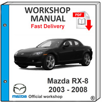 MAZDA RX-8 RX8 2003 2004 2005 2006 2007 2008 SERVICE MANUAL REPAIR WORKSHOP