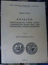 Edmund  Kopicki  KATALOG PODSTAWOWYCH TYPÓW MONET I BANKNOTÓW POLSKI,Tom VII