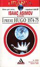 URANIA Asimov Isaac I PREMI HUGO 1974 - 75 n° 233 1996