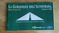 LA GUIDAFELICE DELL'AUTOSTRADA. EDIZIONE 1996, Dalla A1 a A13 il Giornale, Ford