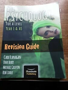 AQA Psychology for A level. Year 1 & AS. Revision Guide.