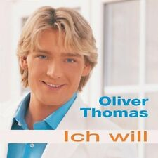 Oliver Thomas Ich will (2005) [CD]