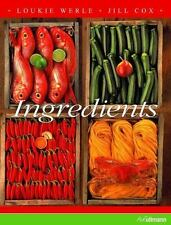 Ingredients by Loukie Werle and Jill Cox (2010, Paperback)