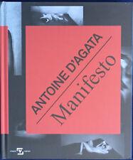 Antoine d'AGATA. Manifesto. Ex. signé. Studio Vortex, 2017. E.O.
