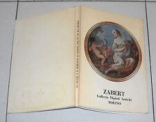 ZABERT Galleria La figura e il ritratto in Europa dal XV al XIX sec Catalogo 69