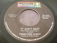 SP THREE DOG NIGHT / ONE MAN BAND - IT AIN'T EASY / DUNHILL 45-4262 USA DIFFEREN
