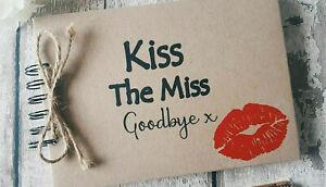 KISS THE MISS GOODBYE HEN NIGHT GUEST BOOK SCRAPBOOK KEEPSAKE ALBUM