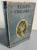 Elsie's Children  by  Martha Finley 1905 Hardcover w/ Dust Jacket