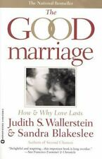 The Good Marriage: How and Why Love Lasts - Acceptable - Wallerstein, Judith S.