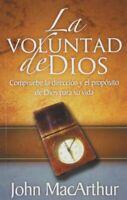 La Voluntad de Dios (Spanish Edition) Paperback by John MacArthur