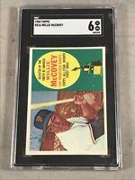 1960 TOPPS #316 WILLIE McCOVEY SGC EX-NM 6 HOF RC ROOKIE CARD
