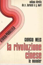 (Giorgio Melis) La rivoluzione cinese 1978 Le Monnier Storia parallela 5