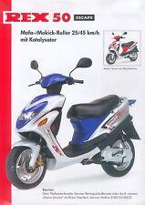 Rex 50 Escape Mofa Mokick Roller Prospekt 2004 brochure Broschüre broschyr