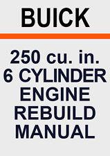 BUICK 250 6 Cylinder ENGINE REBUILD MANUAL