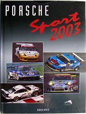 PORSCHE SPORT 2003 ULRICH UPIETZ CAR BOOK ISBN:3928540394