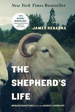 The Shepherd's Life by James Rebanks (2016, Paperback)