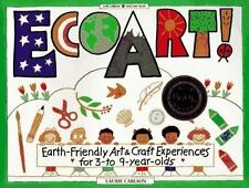 Ecoart!: Earth-Friendly Art and Craft Experiences for 3-To 9-Year-Olds (William