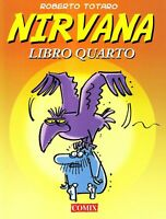 NIRVANA LIBRO QUARTO - COMIX - ROBERTO TOTARO - FUMETTO UMORISTICO COMICO