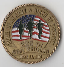 """225th Army Birthday June 14 2000 Challenge Coin 1.75"""" DIA"""