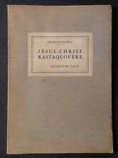 EO FRANCIS PICABIA : JÉSUS-CHRIST RASTAQUOUÈRE collection DADA 1920
