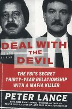 Deal with the Devil : The FBI's Secret Thirty-Year Relationship with a Mafia Kil