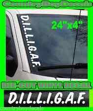 D.I.L.L.I.G.A.F  Vertical Windshield Vinyl Decal Sticker Car Truck Dilligaf Mud