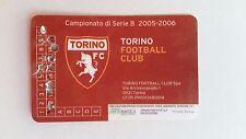 CALCIO - ABBONAMENTO TORINO FOOTBALL CLUB  2005-06 CURVA MARATONA 2° LIVELLO