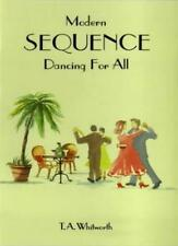 Modern Sequence Dancing for All,Thomas Alan Whitworth, Wilf Eaton