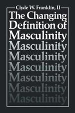The Changing Definition of Masculinity (Perspectives in Sexuality)-ExLibrary
