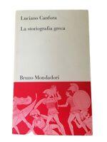 La storiografia greca (Luciano Canfora) - Mondadori, 1999