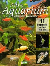Votre Aquarium ; Eau Douce Eau De Mer - LP