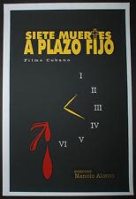 "Original Cuban Movie Poster""7 MUERTES A PLAZO FIJO.Noir""100 first MAde.SIGNED!!"