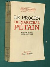 Le procès du Maréchal PÉTAIN Compte-Rendu sténographique T. 1