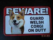 "Beware! Guard ""Welsh Corgi"" On Duty (Head To Right)"