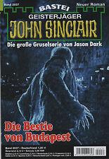 JOHN SINCLAIR ROMAN Nr. 2037 - Die Bestie von Budapest - Ian Rolf Hill - NEU