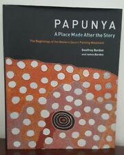 Papunya, Western Desert Painting, Bardon, Miegunyah 2004 1st Limited Edition HB