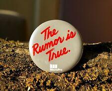 "The Rumor is True MicroPro Retro Computer 2 1/4"" Round Lapel Pin Pinback Button"