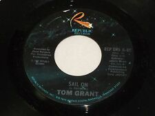 Tom Grant: Sail On / i ' Ll Meet You en Paraíso [Unplayed Copy ]