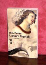 10/18 - Iain Pears - L'affaire Raphaël