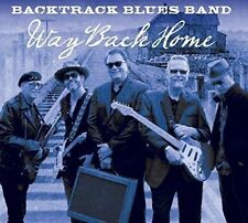 BACKTRACK BLUES BAND - WAY BACK HOME [DIGIPAK] NEW CD