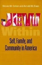 The Jew Within: Self, Family, and Community in America, General, Ethnic Studies,