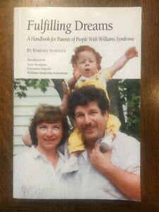 Fulfilling Dreams: Handbook for Parents of People w/ Williams Syndrome SCHEIBER