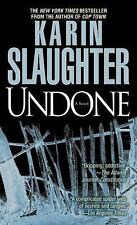Undone By: Karin Slaughter