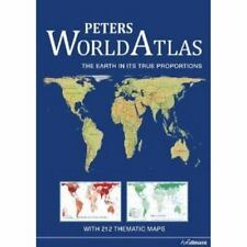 Peters World Atlas : The Earth in Its True Proportions (2014, Hardcover)