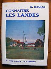 Aquitaine D. Chabas Connaître Les Landes Chez l'auteur 40 Capbreton 1978