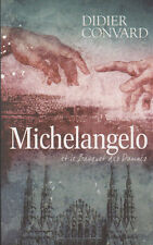 MICHELANGELO ET LE BANQUET DES DAMNES Didier CONVARD livre roman