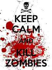 A4 Poster - Keep Calm and Kill Zombies (Picture Walking Dead Gothic Horror Art)