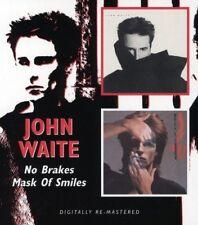 JOHN WAITE - NO BRAKES/MASK OF SMILES  CD NEW