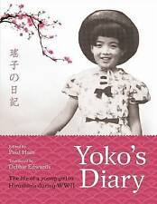 Yoko's Diary: The Life of a Young Girl in Hiroshima During WWII by ABC Books...