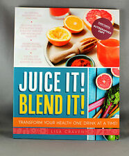 Juice It! Blend It! by Lisa Craven - Brand New & Signed